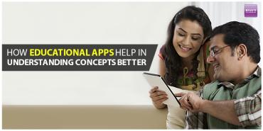 How Educational Apps Help In Understanding Concepts Better