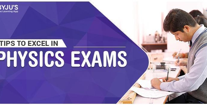 Tips To Excel In Physics Exams
